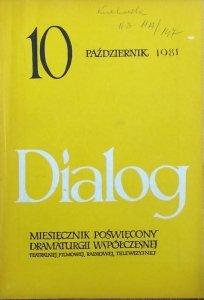 Dialog 10/1981 • [Jerzy Andrzejewski, Meyerhold, A. Artaud]