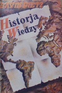 David Dietz • Historja wiedzy