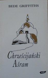 Bede Griffiths • Chrześcijański Aśram