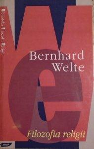 Bernhard Welte • Filozofia religii [Biblioteka Filozofii Religii]