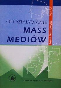 Anna Kozłowska • Oddziaływanie mass mediów