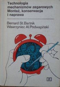 Bernard Bartnik, Wawrzyniec Podwapiński • Technologia mechanizmów zegarowych. Montaż, konserwacja i naprawa