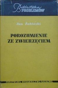 Jan Żabiński • Porozumienie ze zwierzęciem