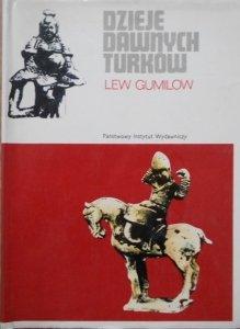 Lew Gumilow • Dzieje dawnych Turków [Turcja]