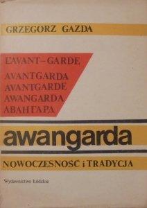 Grzegorz Gazda • Awangarda - nowoczesność i tradycja [dedykacja autora]