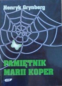 Henryk Grynberg • Pamiętnik Marii Koper