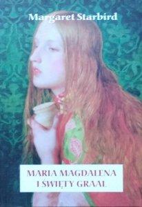 Margaret Starbird • Maria Magdalena i Święty Graal