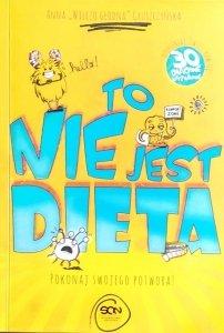 Anna Gruszczyńska • To nie jest dieta