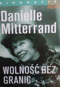 Danielle Mitterand • Wolność bez granic