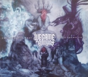 We Came as Romans • Understanding What We've Grown to Be • CD