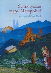 red. Elżbieta Wiącek • Semiotyczna mapa Małopolski