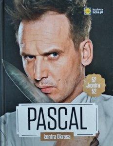 Pascal kontra Okrasa • 52 przepisy