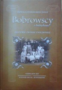 Jadwiga Stanisławek-Janus • Bobrowscy z Andrychowa. Historie zwykłe i niezwykłe