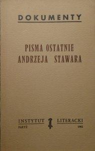 Pisma Ostatnie Andrzeja Stawara z przedmową Pawła Hostowca [Instytut Literacki]