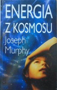 Joseph Murphy • Energie z kosmosu