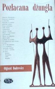 Olgierd Budrewicz • Pozłacana dżungla