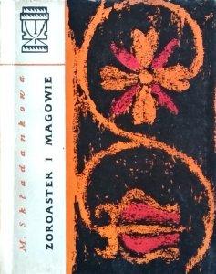 Maria Składankowa • Zoroaster i magowie
