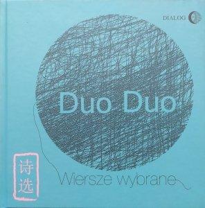 Duo Duo • Wiersze wybrane