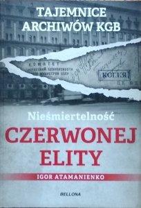 Igor Atamanienko • Nieśmiertelność czerwonej elity