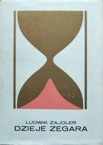 Ludwik Zajdler • Dzieje zegara