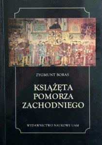 Zygmunt Boras • Książęta Pomorza Zachodniego