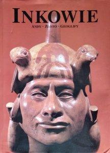 Maria Longhena • Inkowie. Andy. Złoto. Geoglify