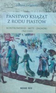 Krystyna Łukasiewicz • Państwo książąt z rodu Piastów