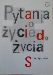 Steve Sjoquist • Pytania o życie do życia [HIV]