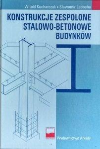 Witold Kucharczyk • Konstrukcje zespolone stalowo - betonowe