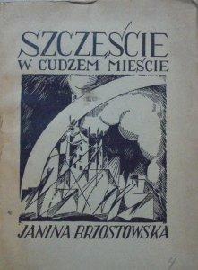 Janina Brzostowska • Szczęście w cudzem mieście [Edward Porządkowski]