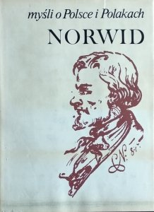 Cyprian Norwid • Myśli o Polsce i Polakach