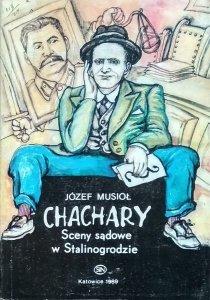 Józef Musioł • Chachary. Sceny sądowe w Stalinogrodzie