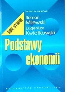 Eugeniusz Kwiatkowski, Roman Milewski • Podstawy ekonomii