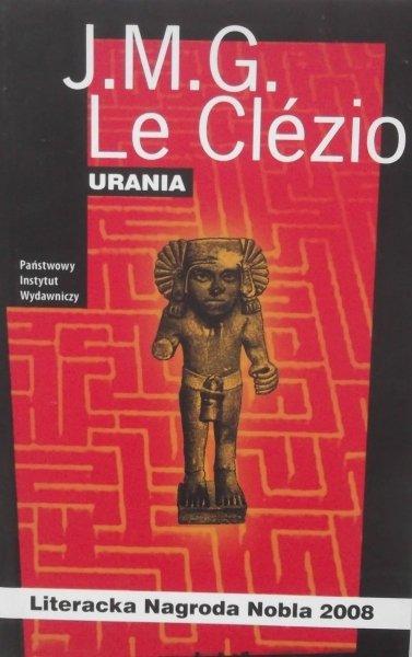 J.M.G. Le Clezio • Urania [Nobel 2008]