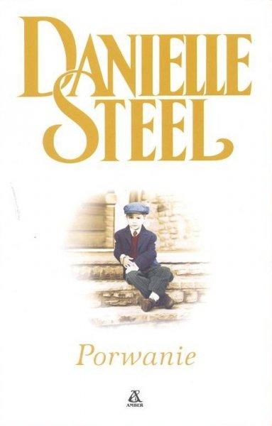 Danielle Steel • Porwanie