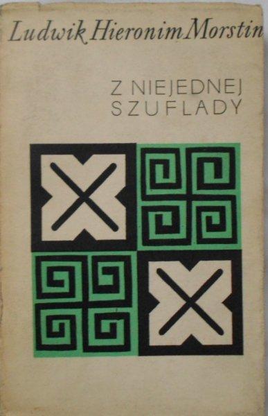 Ludwik Hieronim Morstin • Z niejednej szuflady. Camus Mickiewicz