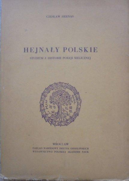 Czesław Hernas • Hejnały polskie. Studium z historii poezji melicznej