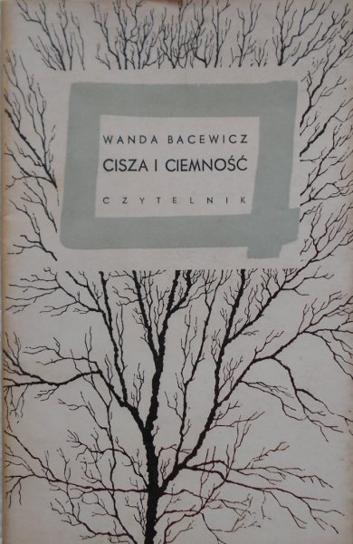 Wanda Bacewicz • Cisza i ciemność [dedykacja autora]
