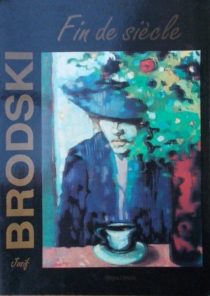 Josif Brodski • Fin de siecle