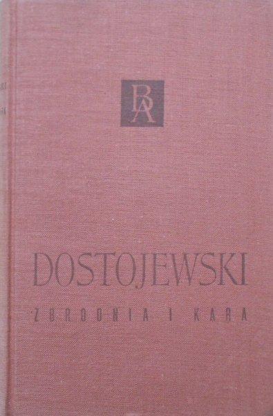 Fiodor Dostojewski • Zbrodnia i kara [Biblioteka Arcydzieł]
