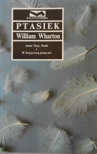 William Wharton • Ptasiek