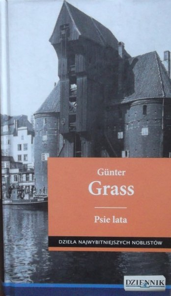 Gunter Grass • Psie lata [Nobel 1999]