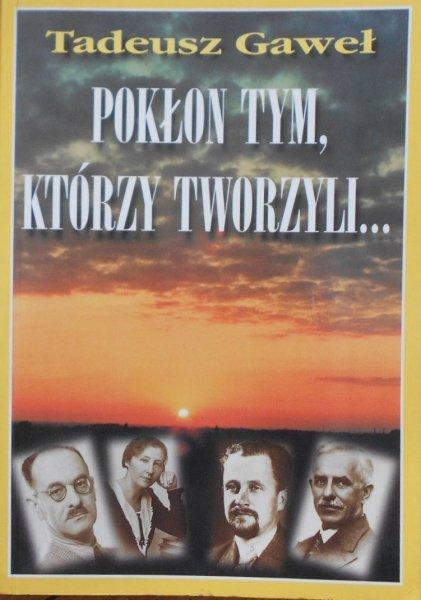 Paweł Gaweł • Pokłon tym, którzy tworzyli. Instruktorzy chorągwi krakowskiej ZHP