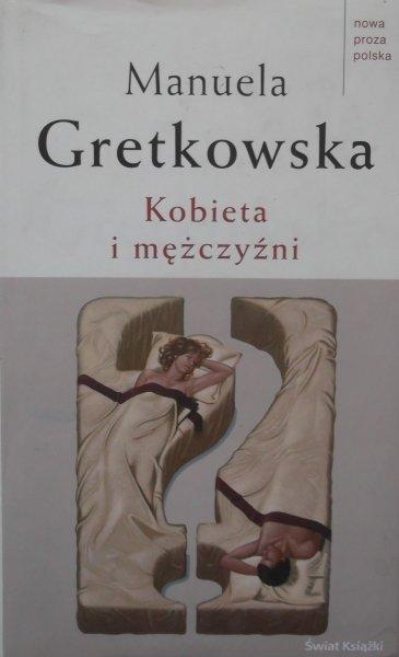 Manuela Gretkowska • Kobieta i mężczyźni