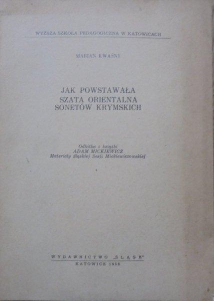 Marian Kwaśny Jak Powstawała Szata Orientalna Sonetów