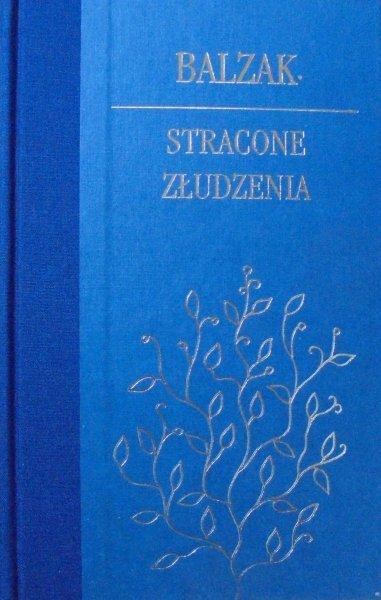 Honore de Balzac • Stracone złudzenia [zdobiona oprawa]