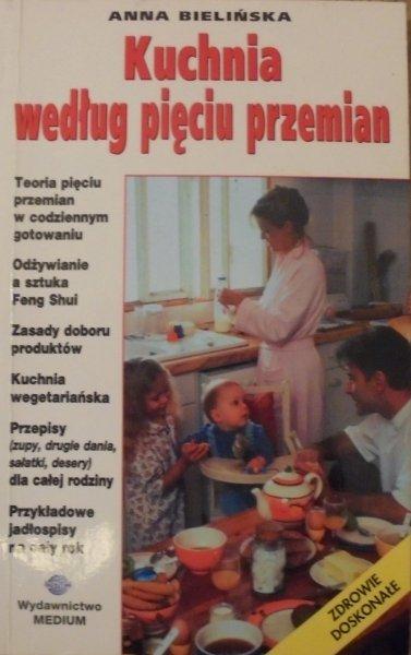 Anna Bielińska Kuchnia Według Pięciu Przemian Medycyna