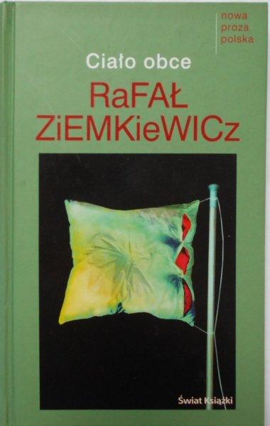 Rafał Ziemkiewicz • Ciało obce