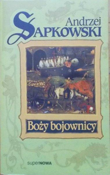 Andrzej Sapkowski • Boży bojownicy