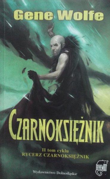 Gene Wolfe • Czarnoksiężnik